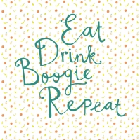 Фототапет 383617 Eat Drink Boogie Repeat